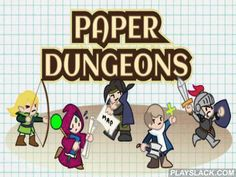 Paper Dungeons  Android Game - playslack.com , govern the conqueror through Acheronian dungeons full of different monsters and attractive devices. battle foes and find wealth. In this Android game you can create a character, specify gender and one of five collections, like conqueror, mage, criminal. Each collection has distinctive qualities. govern the conqueror forward, gradually filling in the stronghold representation, investigate all the areas where wealths can be hidden. battle your…