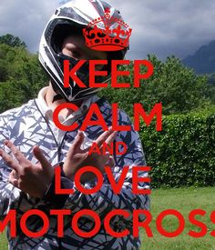 KEEP CALM AND LOVE  MOTOCROSS #quotes