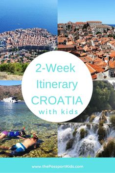 16 Day Itinerary of Croatia with Kids - The Passport Kids Adventure Family Travel Croatia Itinerary, Croatia Travel, Croatia Map, All Family, Family Travel, Plitvice National Park, Visit Croatia, Camping, Europe Destinations