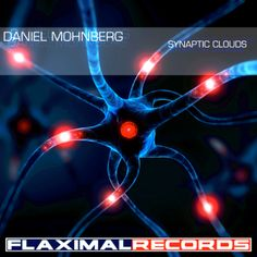 Artist: Daniel Mohnberg Title: Synaptic Clouds Ref: FR - 007 Date: 11 - 30 -2012 Genre: Techno Label: Flaximal Records Biography: Daniel Mohnberg was born 1975 in Frankfurt/GE. He started studying ...