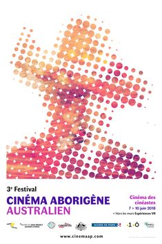 Cinema From A First Nations Perspective 3e Festival du cinéma aborigène australien 3e EDITION 7- 10 JUIN 2018 CINÉMA DES CINÉASTES  + HORS LES MURS Perspective, Posters, Inspiration, Walls, Biblical Inspiration, Perspective Photography, Banners, Billboard, Point Of View