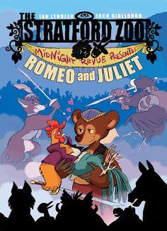 Stratford Zoo Midnight Revue Presents Romeo & Juliet - Ian Lendler & Zack Giallongo, https://www.goodreads.com/book/show/23310685-the-stratford-zoo-midnight-revue-presents-romeo-and-juliet?ac=1