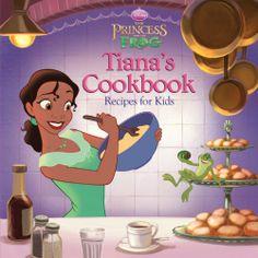 Tiana's Cookbook, Recipes for Kids