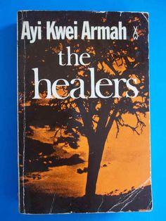 The Healers - Ayi Kwei Armah - Heinemann, 1979   bidorbuy.co.za