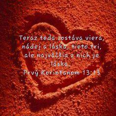 1Kor. 13:13 Bible Text, Texts, Bible, Captions, Text Messages