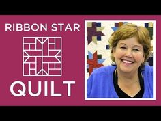 Ribbon Star Quilt Tutorial by Jenny Doan of the Missouri Star Quilt Company!