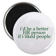 Shop fire you Round Magnet designed by HRHumor / it's a funny business. Lots of different size and color combinations to choose from. Hr Humor, Golf Humor, Funny Golf, Human Resources Humor, Custom Fridge Magnets, Gifts For Librarians, Printed Magnets, Office Humor, Busy At Work