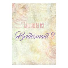 """Will You Be My Bridesmaid?"" Card - calligraphy gifts custom personalize diy create your own"