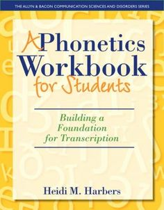 Read Heidi M. Harbers's book A Phonetics Workbook for Students: Building a Foundation for Transcription (The Allyn & Bacon Communication Sciences and Disorders). Published on by Pearson. Books To Read Online, New Books, Books For Self Improvement, Teaching Profession, Critical Thinking Skills, Bound Book, Create Words, Transcription, Ebook Pdf
