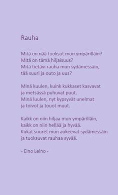 Rauha - Eino Leino Finnish Words, Word Of The Day, Wise Words, Nostalgia, Spirituality, Wisdom, Thoughts, Sayings, Writers