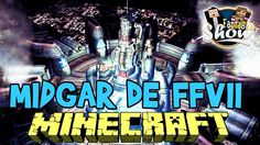 LA MAP FINAL FANTASY VII MIDGAR !!! - Fanta Bob Show n°36 - Minecraft Map