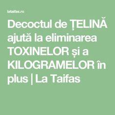 Decoctul de ȚELINĂ ajută la eliminarea TOXINELOR și a KILOGRAMELOR în plus   La Taifas