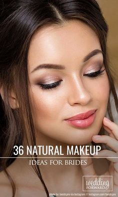 36 Ideas For Natural Bridal Makeup  Natural bridal makeup is a good choice to make your look tender and romantic. Look our collection of natural makeup ideas. See more: www.weddingforwar... #wedding #bride #naturalbridalmakeup #weddingmakeup