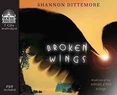 AUDIO - Broken Wings (An Angel Eyes Novel)
