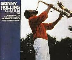 "Recorded on August 16, 1986, ""G-Man"" is a live album by Sonny Rollins with Clifton Anderson, Bob Cranshaw, Mark Soskin, and Marvin ""Smitty"" Smith. TODAY in LA COLLECTION on RVJ >> http://go.rvj.pm/3qy"