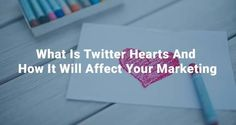 ☂ Comprehend just what the recent twitter heart is as well as how it is going to influence anything you share.  ◄  ღ