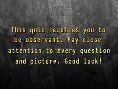 Test your brain to its limit with this quiz! Think very carefully...
