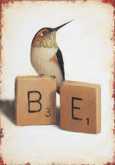 """2013 - Be . . . """"Be"""""""