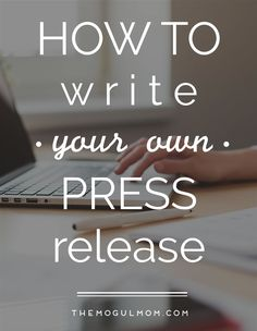 How To Write Your Own Press Release [+ a free worksheet]