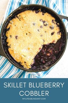 When it's blueberry season, Skillet Blueberry Cobbler is always on the menu. It's an easy dessert to serve for any meal, special occasion or entertaining. #blueberrycobbler