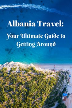 Albania Travel: Your