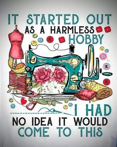 Sewing Hacks, Sewing Crafts, Sewing Projects, Sewing Tips, Sewing Humor, Quilting Quotes, Sewing Quotes, Art Jokes, Craft Quotes