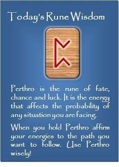 ☆ Today's Rune Wisdom -:¦✪¦:- Perthro ☆