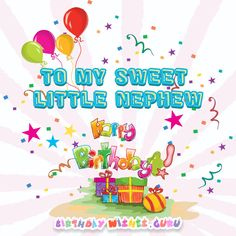 Birthday Wishes for Nephew: Lovable Boys without the Responsibility