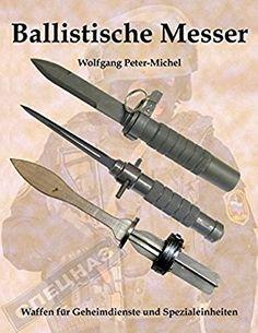 Die 1343 Besten Bilder Von Messer In 2019 Swords Cold Steel Und