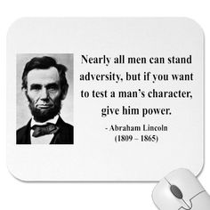 Google Image Result for http://rlv.zcache.com/abraham_lincoln_quote_6b_mousepad-p144027358152717979envq7_400.jpg