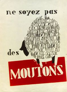 "May, 1968 student riots - Paris ""Don't be sheep"" Political Posters, Political Cartoons, Marie Curie, Funny Art, Learn French, Some Words, Mayo, Vintage Advertisements, Vintage Posters"