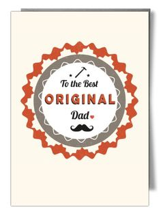 To the best original dad - Card by Jon Higham