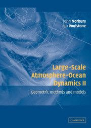 John Norbury and Ian Roulstone, Large-Scale Atmosphere-Ocean Dynamics