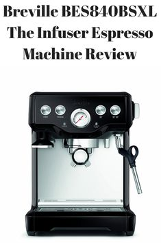 Features  Why is the Infuser Espresso Machine a huge hit with coffee lovers? What are the special features in it that help you in the brewing process? Read on to know more about the same:  Pre-Infusion functionality – The is the most special function of the Breville BES840BSXL. It has been named as the Infuser Espresso, because of this feature. When you choose this function, the coffee maker applies very low pressure on the coffee grinds before the actual extraction process. Thanks to this low p Best Home Espresso Machine, Espresso Machine Reviews, Coffee Lovers, Barista, Brewing, Coffee Maker, Kitchen Appliances, Coffee Maker Machine, Diy Kitchen Appliances