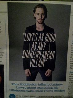 Tom Hiddleston on Loki --- *sigh* It would be nice if we had the rest of the article too...