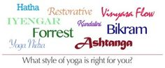 All the different styles of yoga and a guide to deciding which one is right for you.