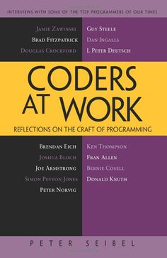 Coders at Work: Reflections on the Craft of Programming. #code #book £15