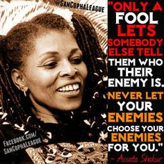 "america-wakiewakie: ""Update March According to Yahoo News, extraditing Assata Shakur from Cuba to the Untied States is ""off the table"". When asked about calls for Cuba to extradite Assata,. Blabla, Minions, Black Panther Party, By Any Means Necessary, Black Quotes, Black History Facts, Empowerment Quotes, African American History, American Art"