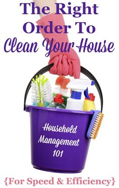 The right order for how to clean your house for speed and efficiency {on Household Management 101}
