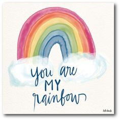 """The colorfully detailed """"You are My Rainbow"""" Canvas Wall Art by Courtside Market will add a fun touch to any space. This sweet piece features a loving memo under a rainbow. Stretched over a wooden frame with high-quality details. Rainbow Baby Quotes, Rainbow Quote, Rainbow Wall, Cake Rainbow, Rainbow Star, Rainbow Bridge, Rainbow Drawing, Rainbow Painting, Baby Canvas"""