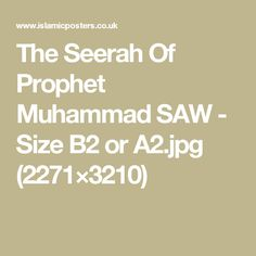 The Seerah Of Prophet Muhammad SAW - Size B2 or A2.jpg (2271×3210)
