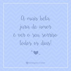 #mensagenscomamor #frases #pensamentos #jurasdeamor #amor #sentimentos #casais #sorrisos