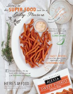 sweet potato fries with organic sriracha mayo(subsitute vegenaise) with lime