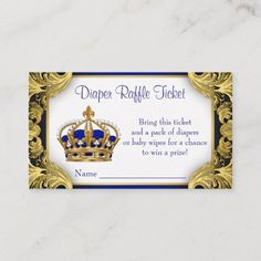 Shop Royal Blue Gold Prince Diaper Raffle Ticket Enclosure Card created by BabyCentral. Personalize it with photos & text or purchase as is! Custom Baby Shower Invitations, Baby Shower Invitation Cards, Gold Invitations, Royal Blue And Gold, Blue Gold, Purple, Baby Shower Signs, Baby Boy Shower, Royal Baby Showers