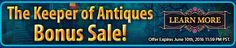 #thekeeperofantiques Bonus #sale! Buy The Keeper of Antiques: The Revived Book Collector's Edition and get 50% Off any additional Collector's Edition games! Use code KEEPER at checkout. Offer valid June 9-10, 2016. http://www.bigfishgames.com/games/11491/the-keeper-of-antiques-the-revived-book-ce/?channel=affiliates&identifier=af5dc3355635