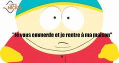 Compte Nickel et Cartman : Je vous emmerde et je rentre à ma maison