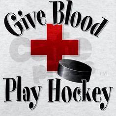 Give Blood -- Play Hockey