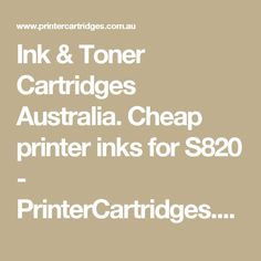 Ink & Toner Cartridges Australia. Cheap printer inks for S820 - PrinterCartridges.com.au