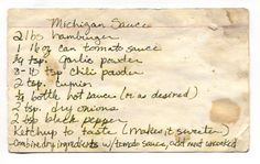 Michigan Sauce... another version of coney sauce, but looks like this one might actually be the original.  I just might try a combination of this one & the first one I pinned.  Mostly because I remember adding the ground up  Koegel's & NOT browning the meat, but letting it all cook down together!  Enjoy!  :)