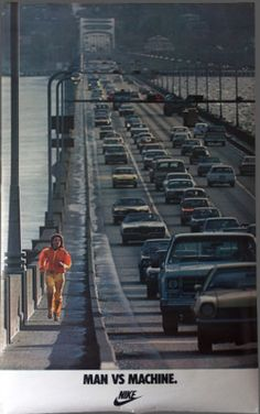 Nike Print Ad: Man vs Machine, on the Floating Bridge, Seattle, WA Nike Poster, Poster Ads, Sports Advertising, Sports Marketing, Vintage Advertisements, Vintage Ads, Foto Picture, Nike Ad, Ad Of The World